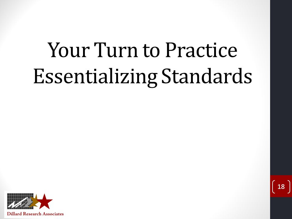 Your Turn to Practice Essentializing Standards