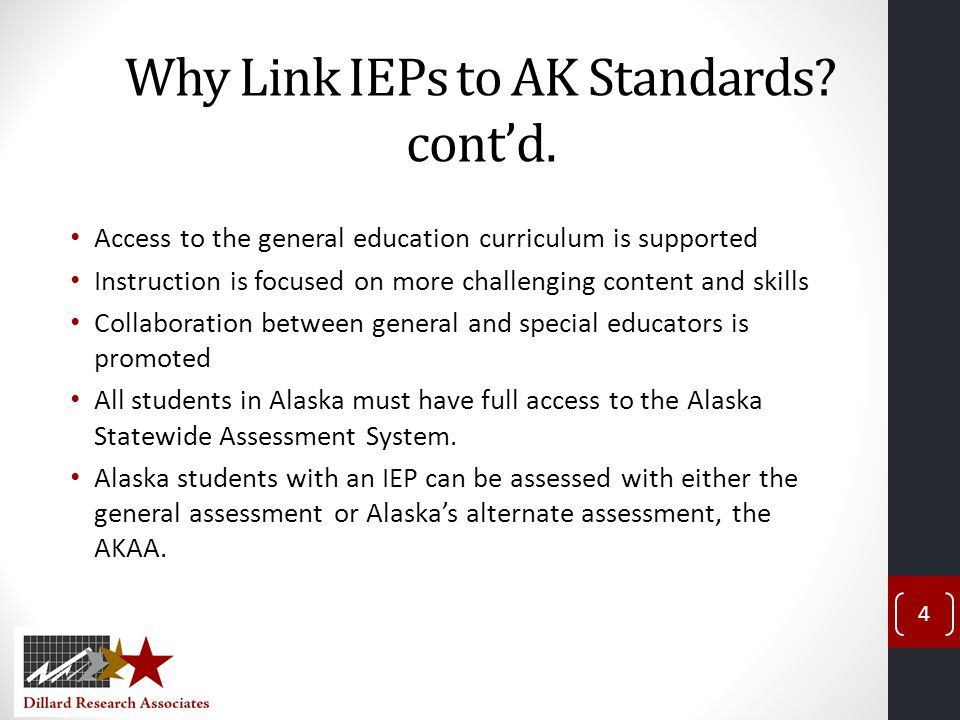 Why Link IEPs to AK Standards cont'd.