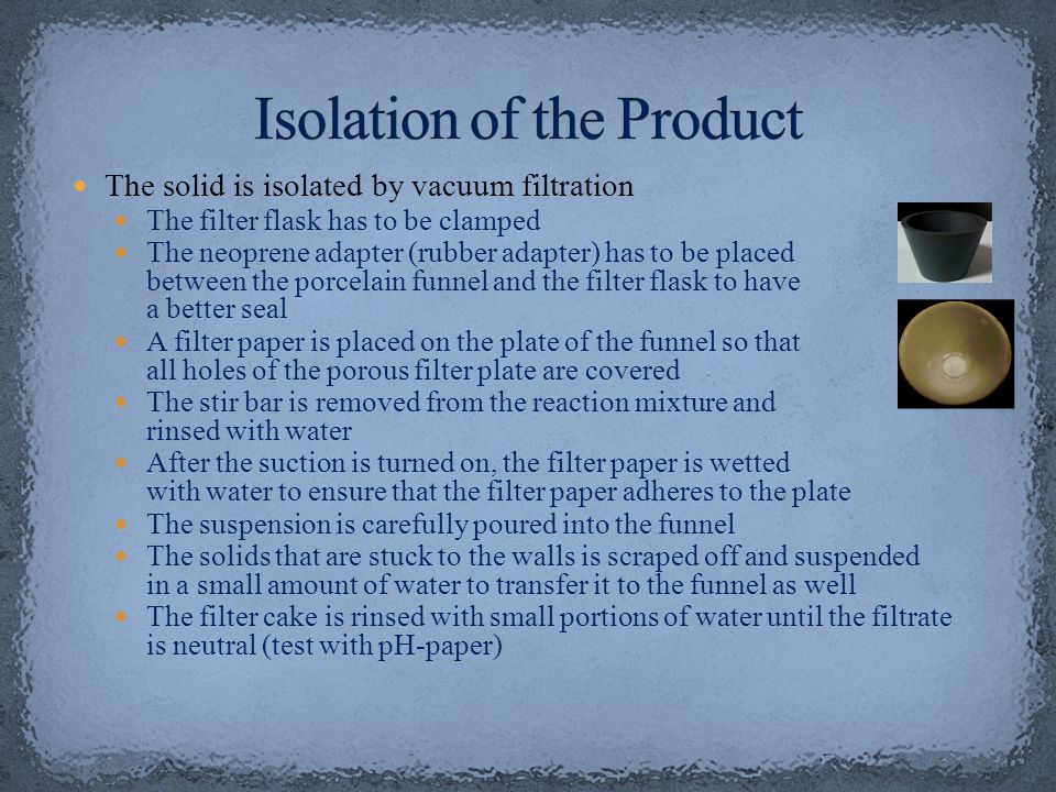 Isolation of the Product