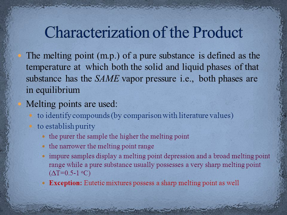 Characterization of the Product