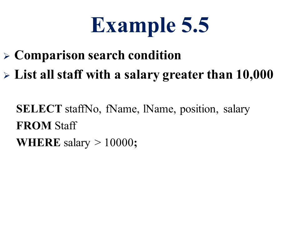 Example 5.5 Comparison search condition
