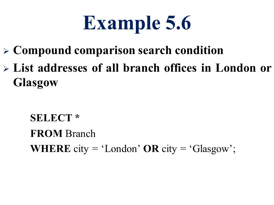 Example 5.6 Compound comparison search condition