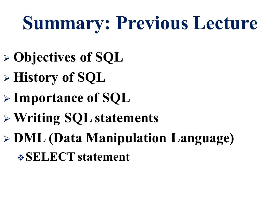 Summary: Previous Lecture