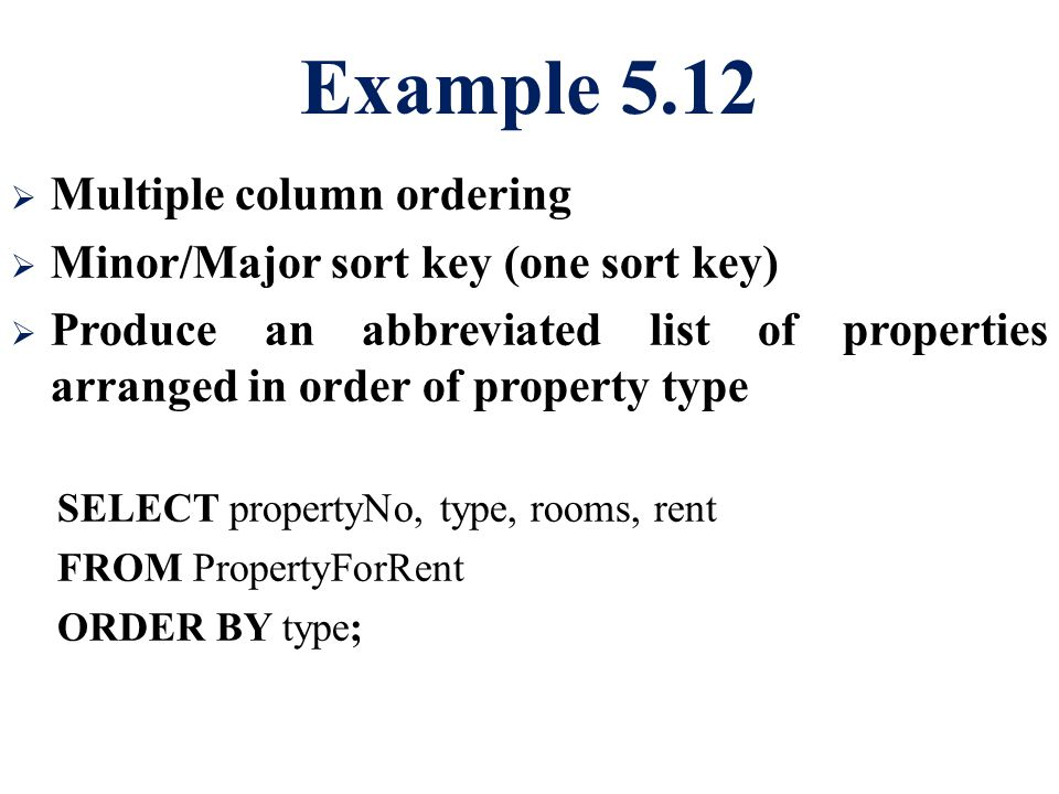 Example 5.12 Multiple column ordering