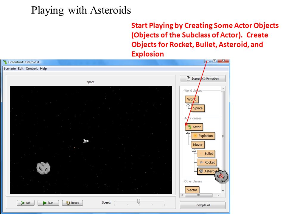 Playing with Asteroids