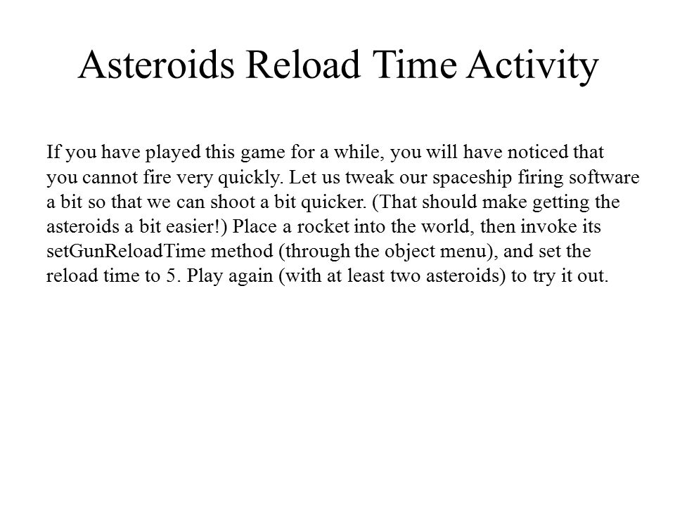Asteroids Reload Time Activity