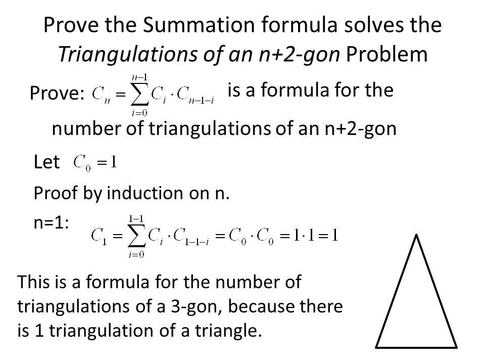 Prove the Summation formula solves the Triangulations of an n+2-gon Problem