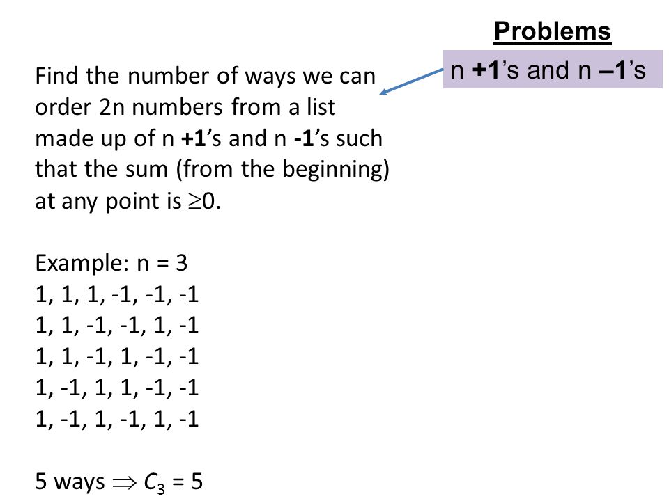 Problems n +1's and n –1's.