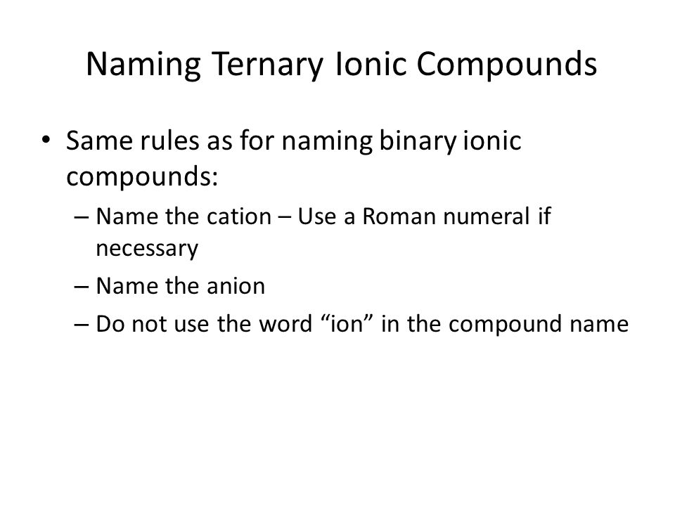 Naming Ternary Ionic Compounds