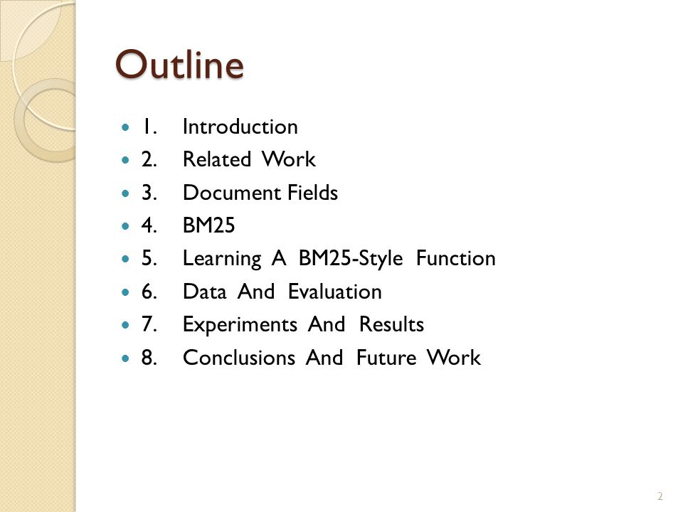 Outline 1. Introduction 2. Related Work 3. Document Fields 4. BM25
