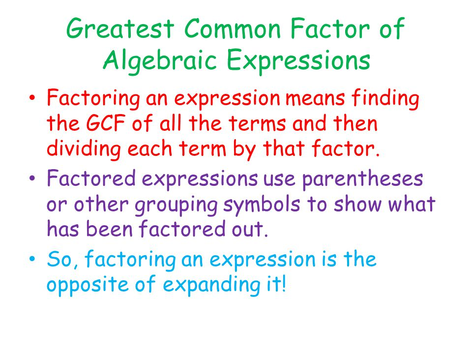 Greatest Common Factor of Algebraic Expressions