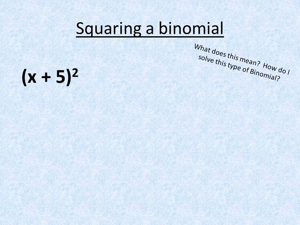 What does this mean How do I solve this type of Binomial
