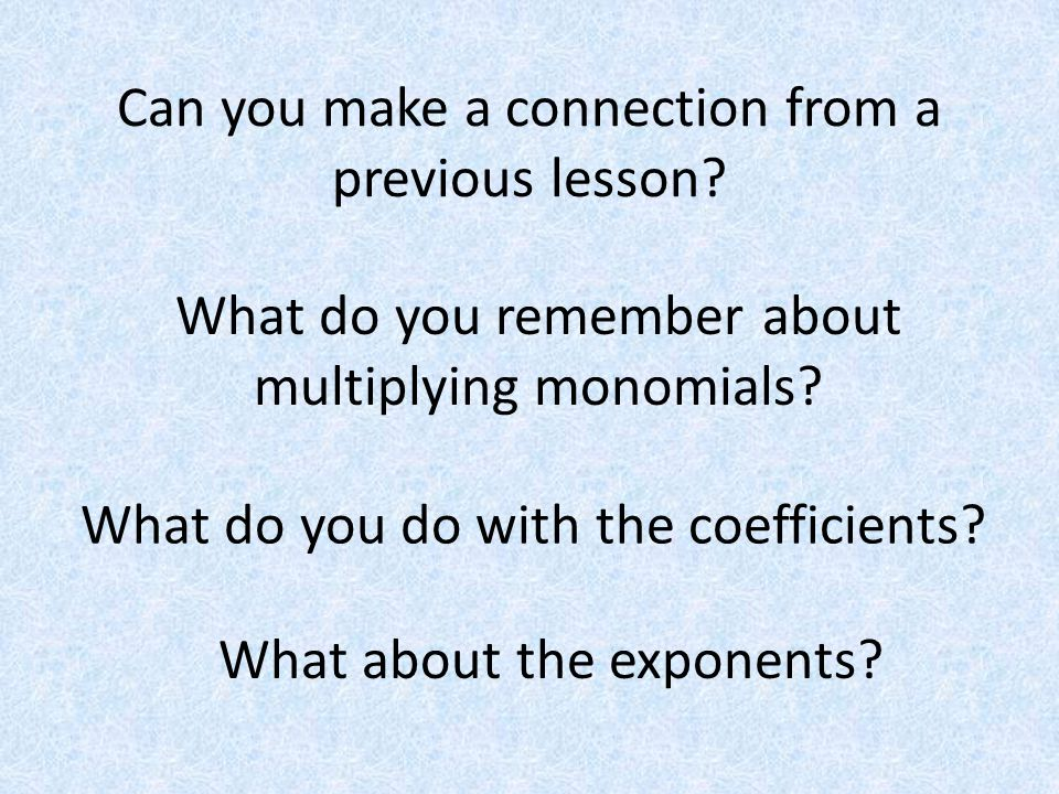 Can you make a connection from a previous lesson