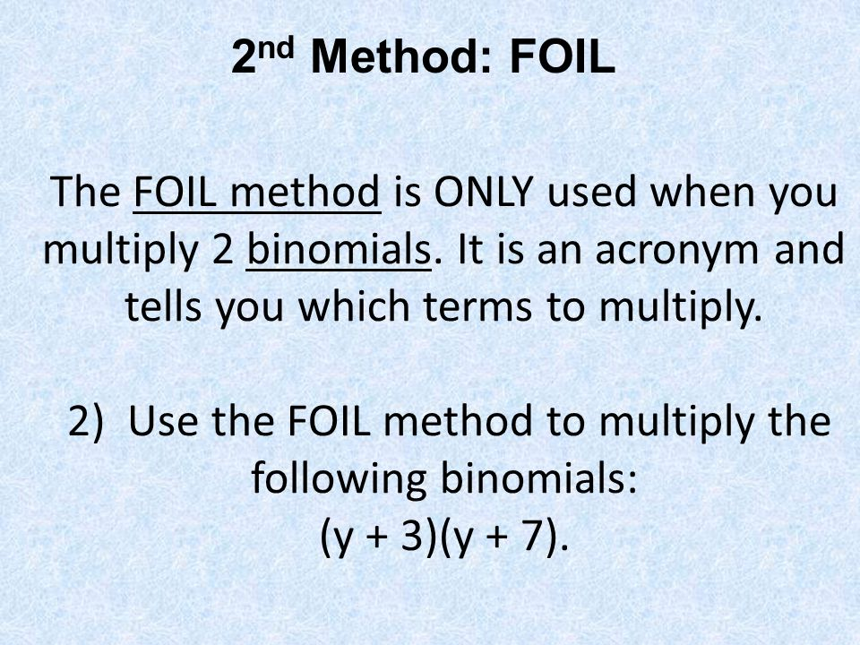 2nd Method: FOIL