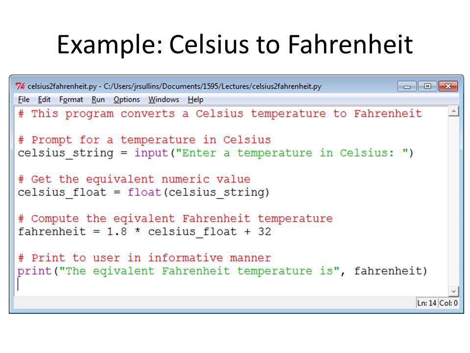 Example: Celsius to Fahrenheit