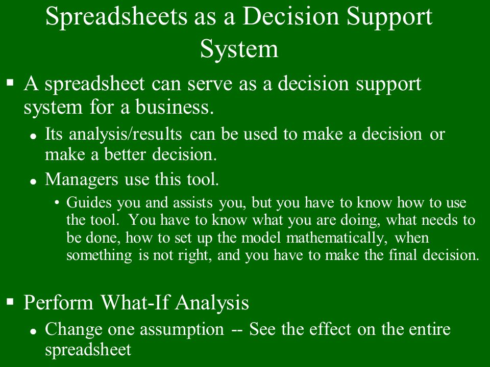 Spreadsheets as a Decision Support System