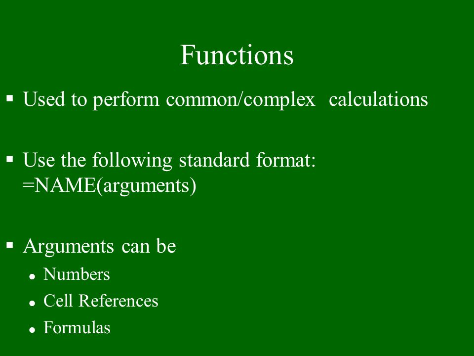Functions Used to perform common/complex calculations
