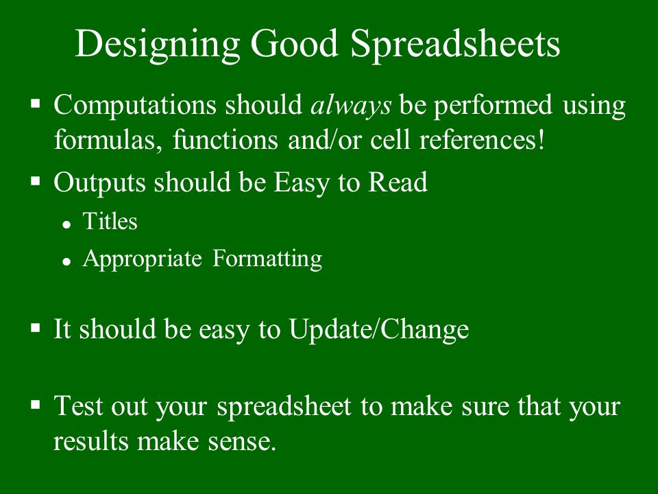 Designing Good Spreadsheets