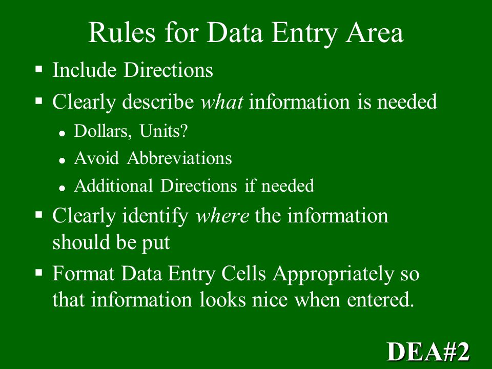 Rules for Data Entry Area