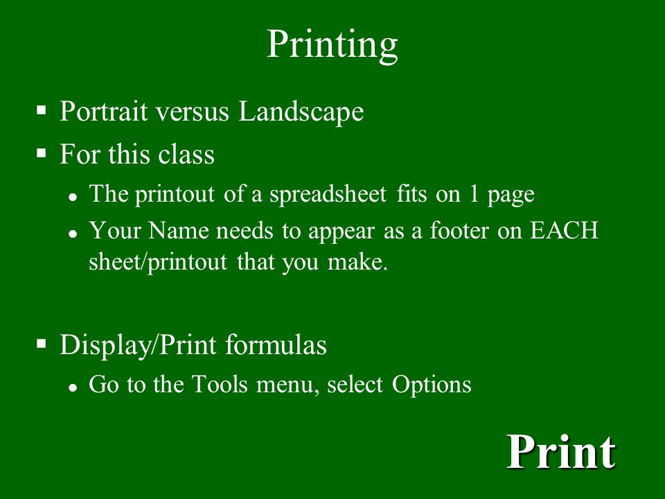 Print Printing Portrait versus Landscape For this class