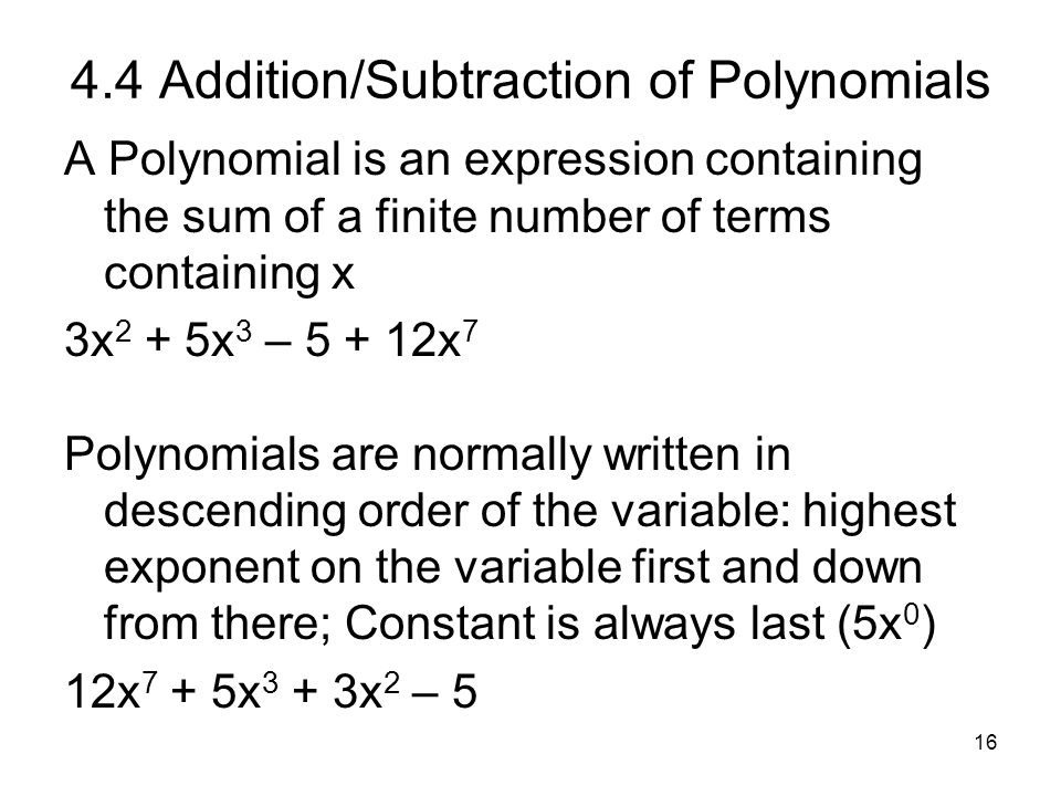 4.4 Addition/Subtraction of Polynomials
