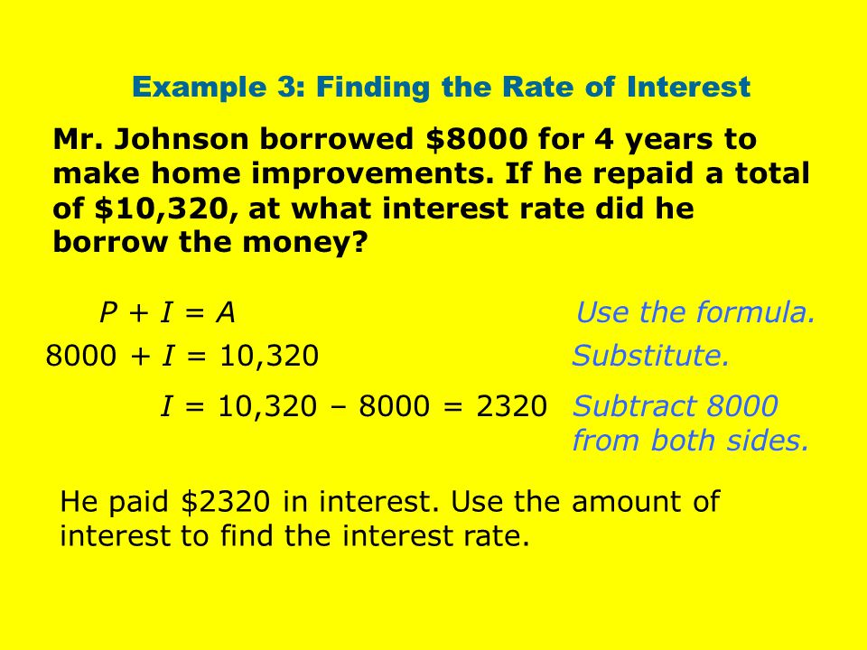 Example 3: Finding the Rate of Interest