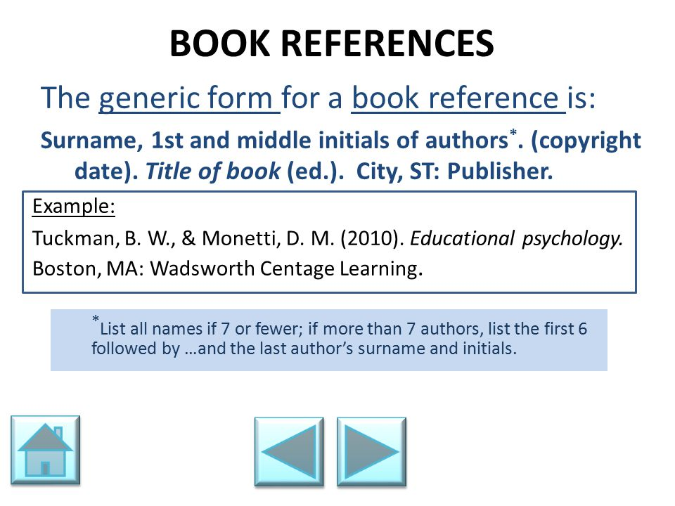 BOOK REFERENCES The generic form for a book reference is: