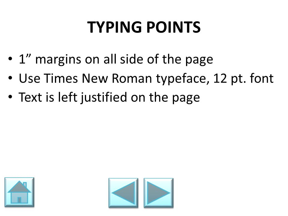 TYPING POINTS 1 margins on all side of the page