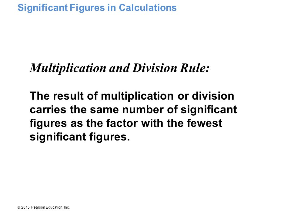 Multiplication and Division Rule: