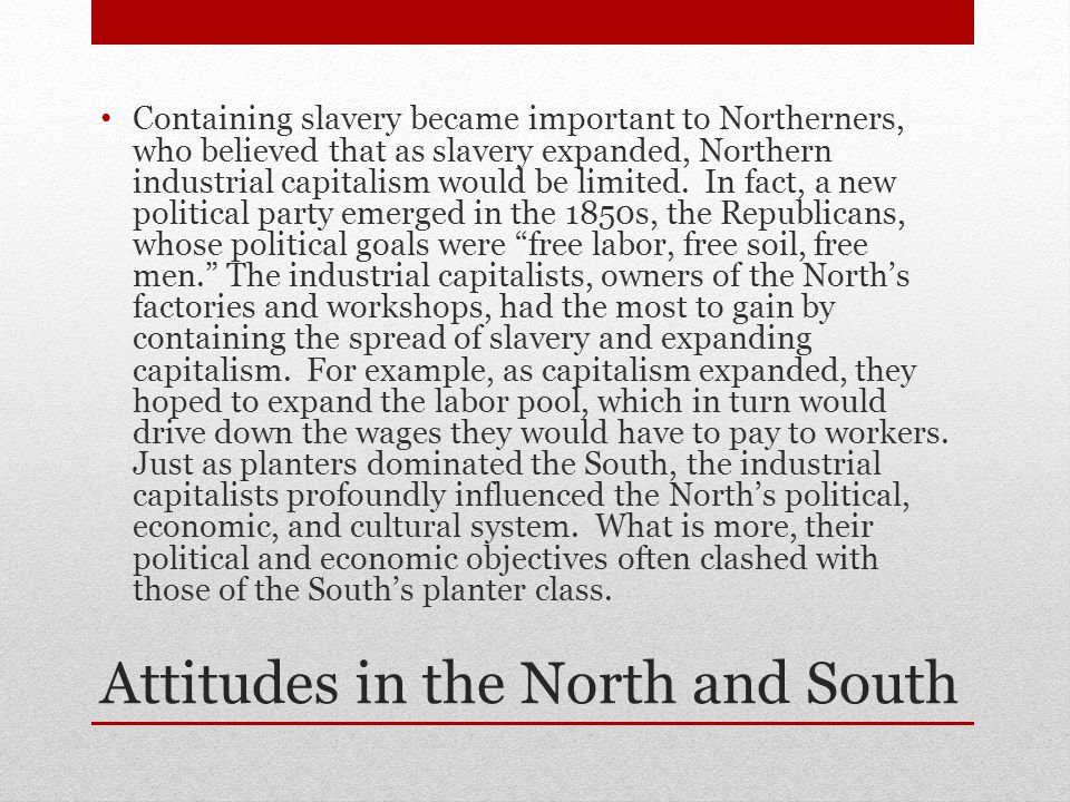 Attitudes in the North and South