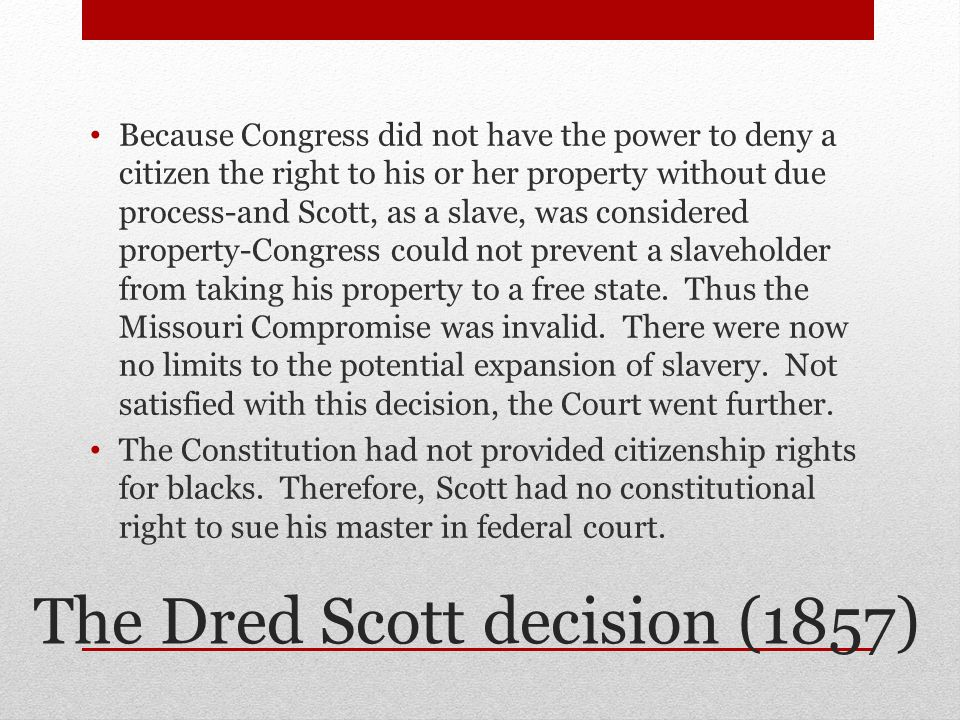 The Dred Scott decision (1857)