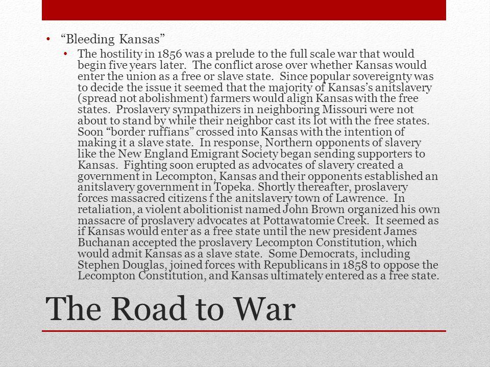The Road to War Bleeding Kansas
