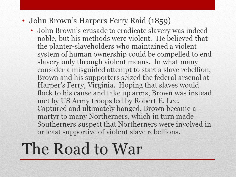 The Road to War John Brown's Harpers Ferry Raid (1859)
