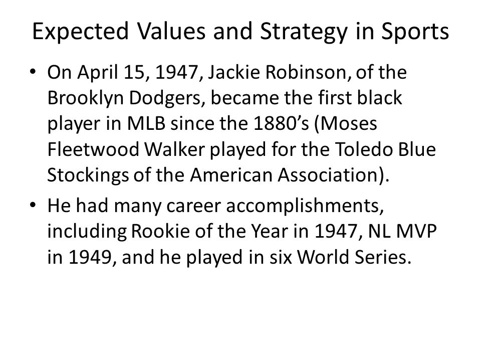 Expected Values and Strategy in Sports