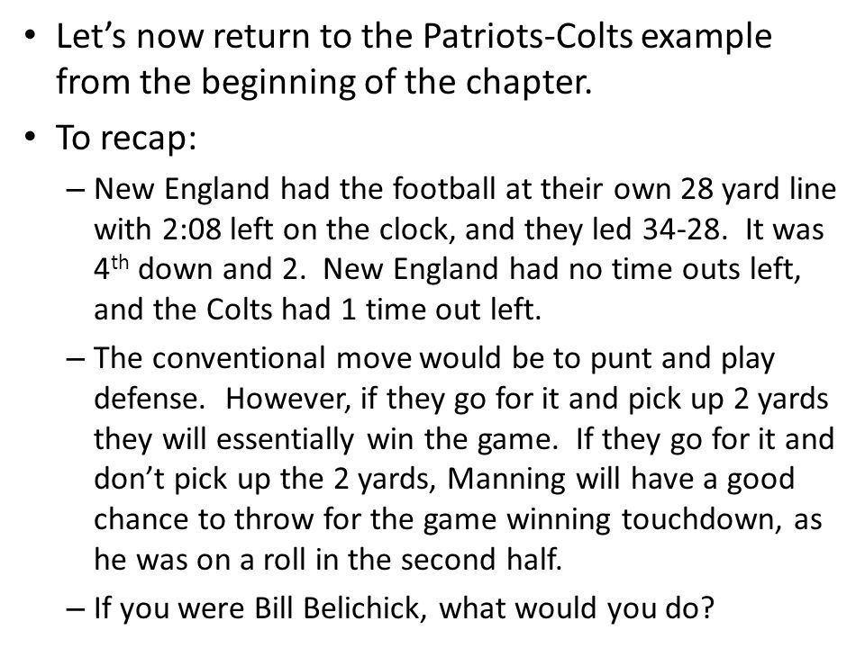 Let's now return to the Patriots-Colts example from the beginning of the chapter.