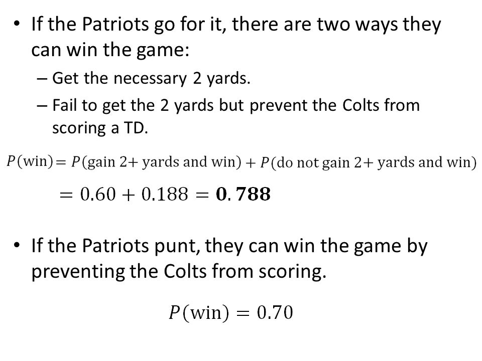 If the Patriots go for it, there are two ways they can win the game:
