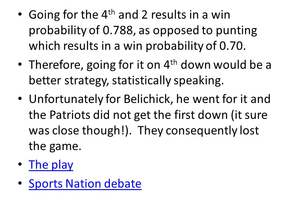 Going for the 4th and 2 results in a win probability of 0
