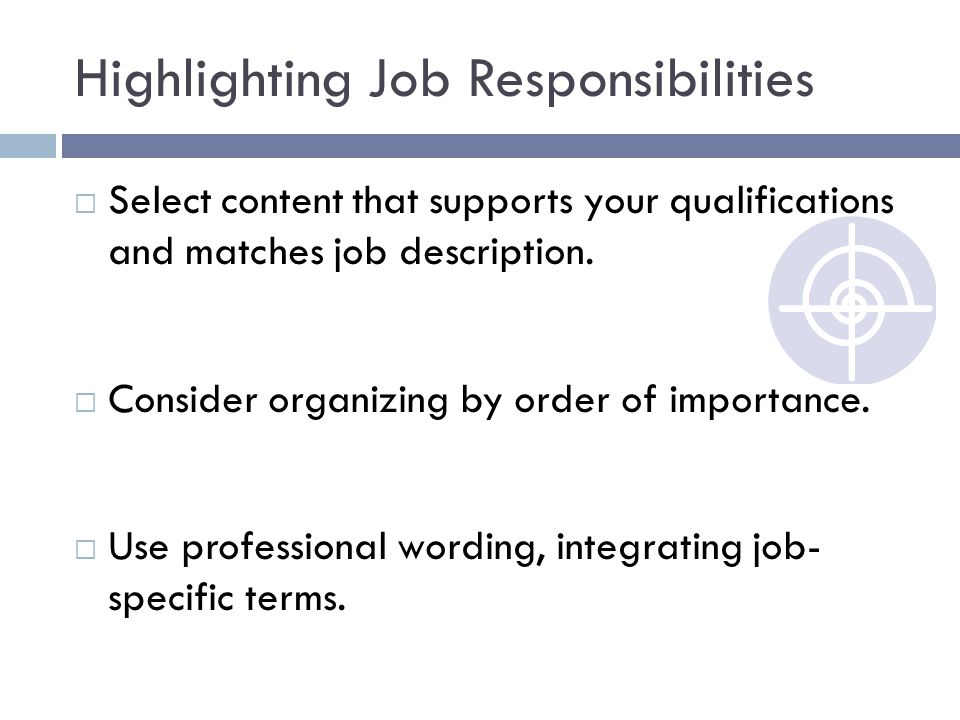 Highlighting Job Responsibilities