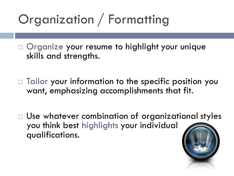 Organization / Formatting