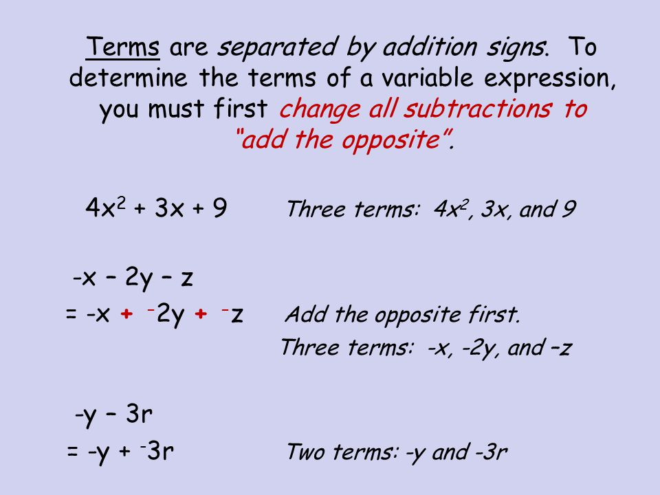 = -x + -2y + -z Add the opposite first.