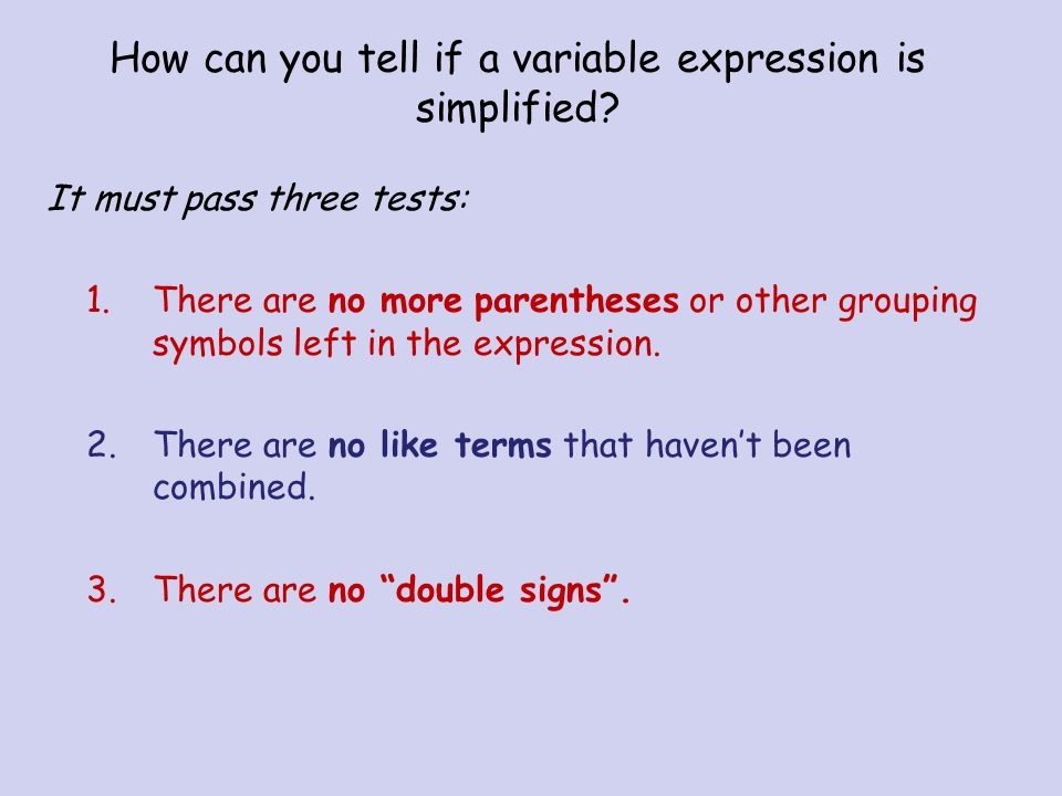 How can you tell if a variable expression is simplified