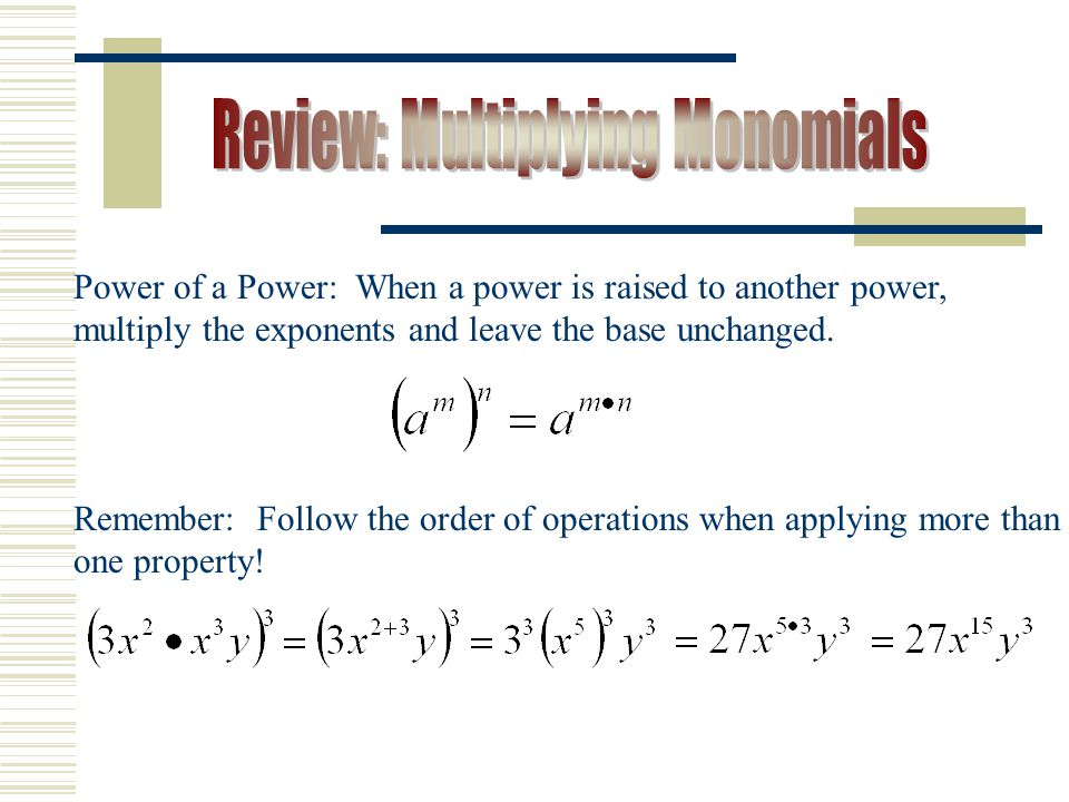 Review: Multiplying Monomials