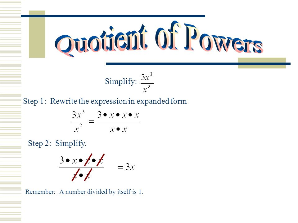 Quotient of Powers Simplify: