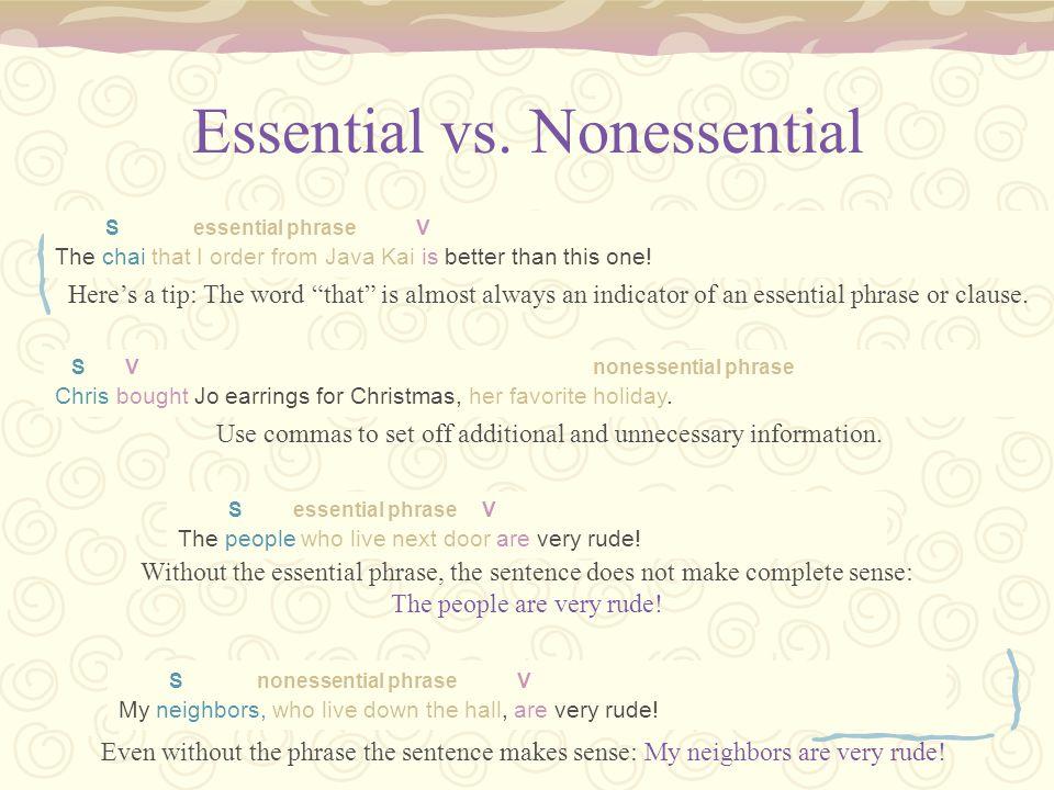 Essential vs. Nonessential