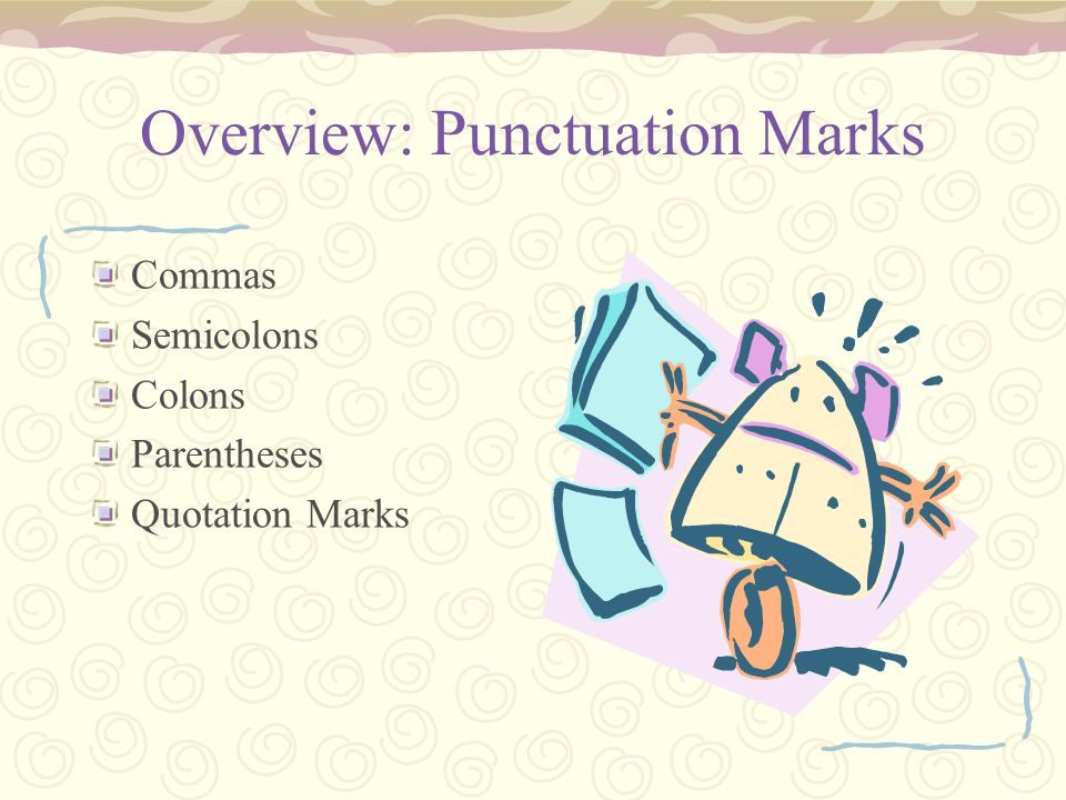 Overview: Punctuation Marks