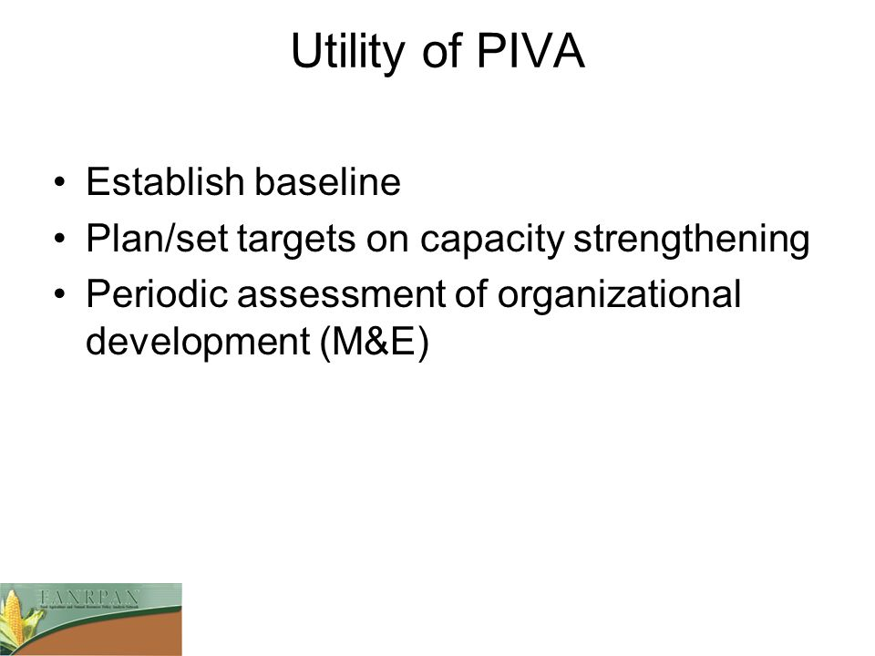 Utility of PIVA Establish baseline