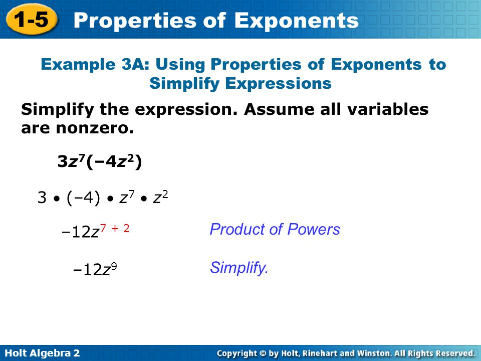Example 3A: Using Properties of Exponents to Simplify Expressions