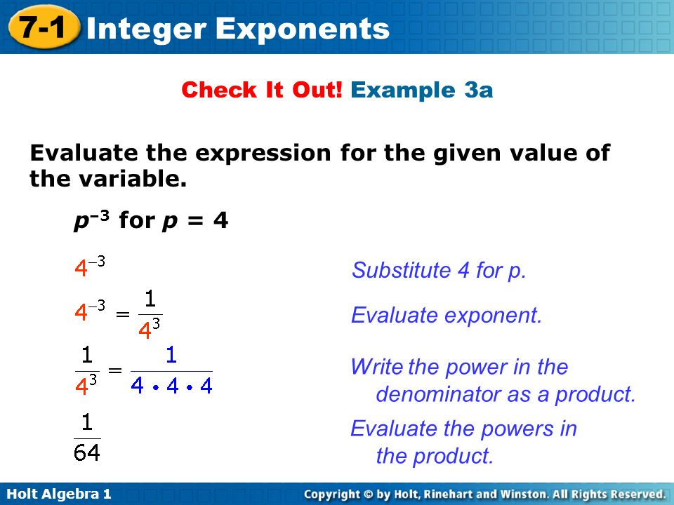 Check It Out! Example 3a Evaluate the expression for the given value of the variable. p–3 for p = 4.