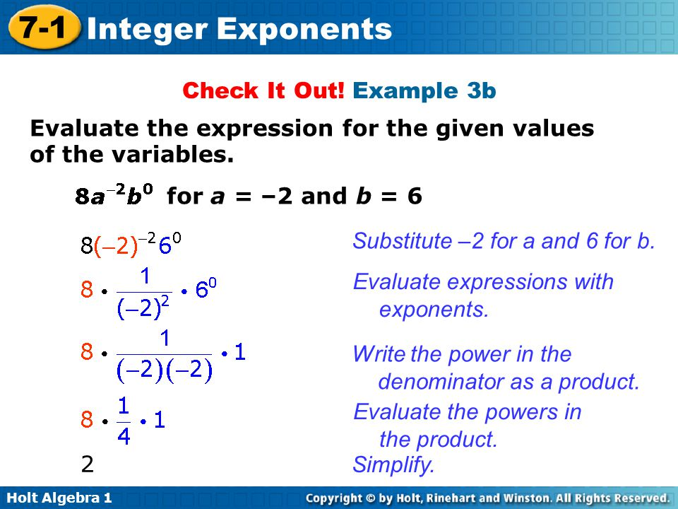 Check It Out! Example 3b Evaluate the expression for the given values of the variables. for a = –2 and b = 6.
