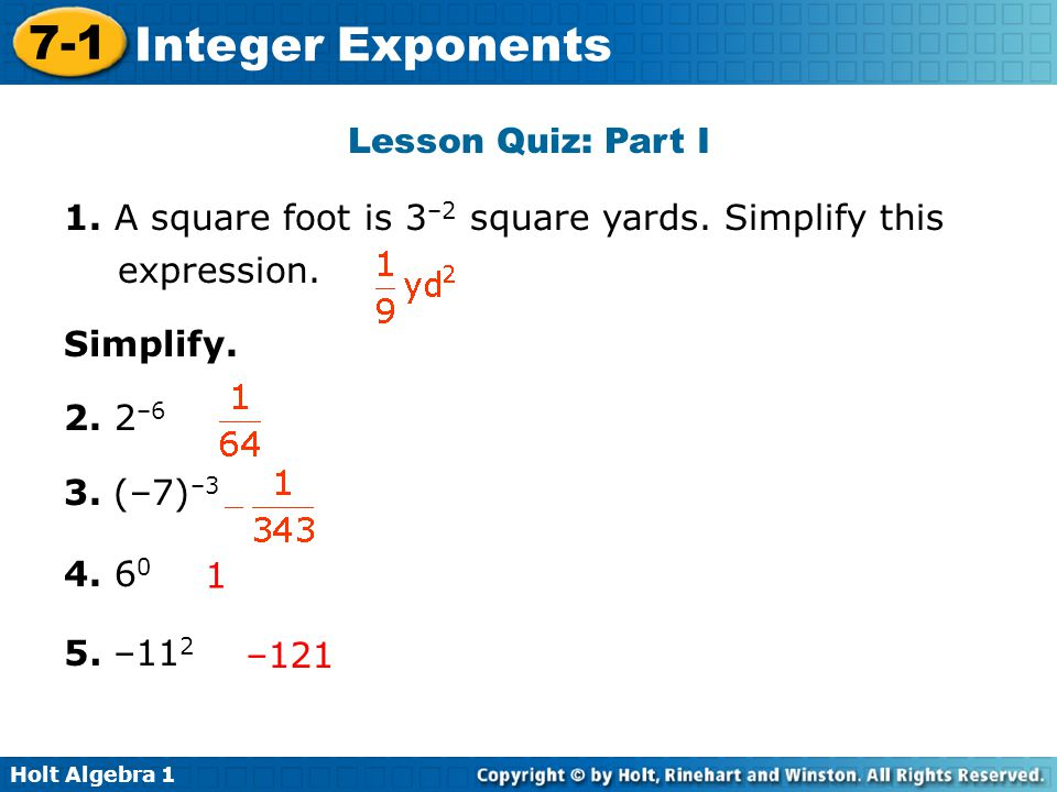 Lesson Quiz: Part I 1. A square foot is 3–2 square yards. Simplify this expression. Simplify. 2. 2–6.